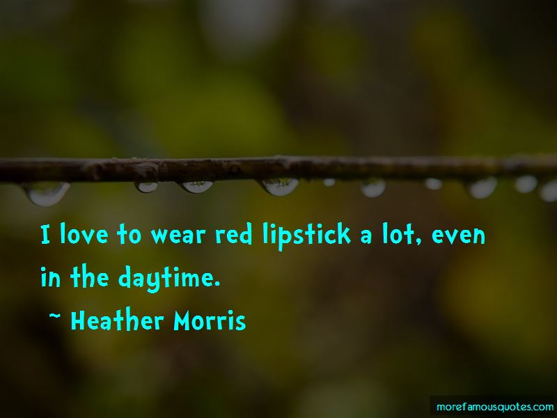 Wear Red Lipstick Quotes Pictures 3