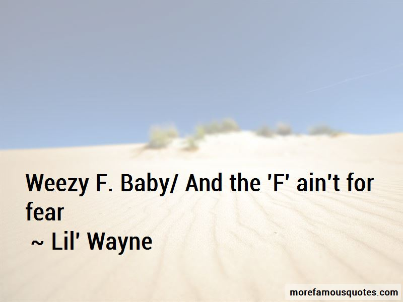 Weezy Quotes Pictures 2