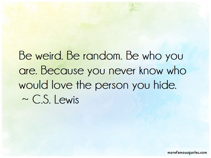 Weird And Random Quotes: top 17 quotes about Weird And