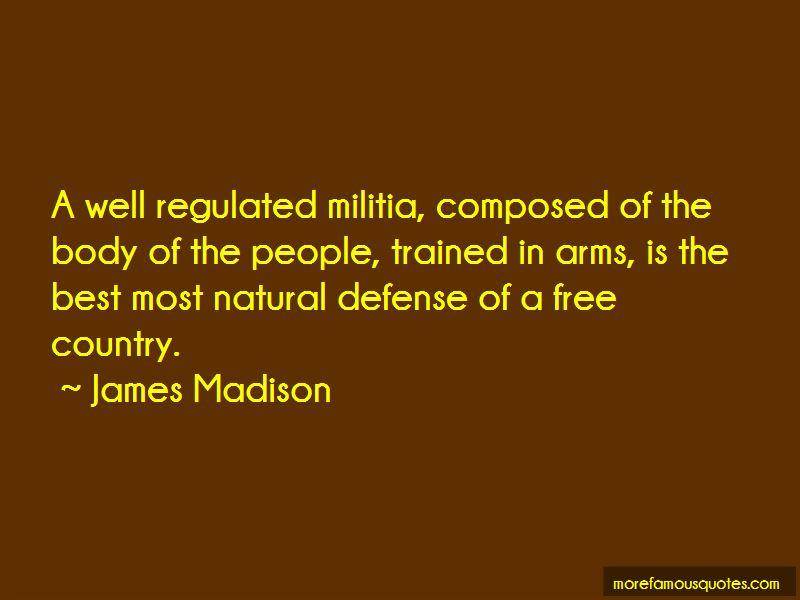 Well Regulated Militia Quotes Pictures 3