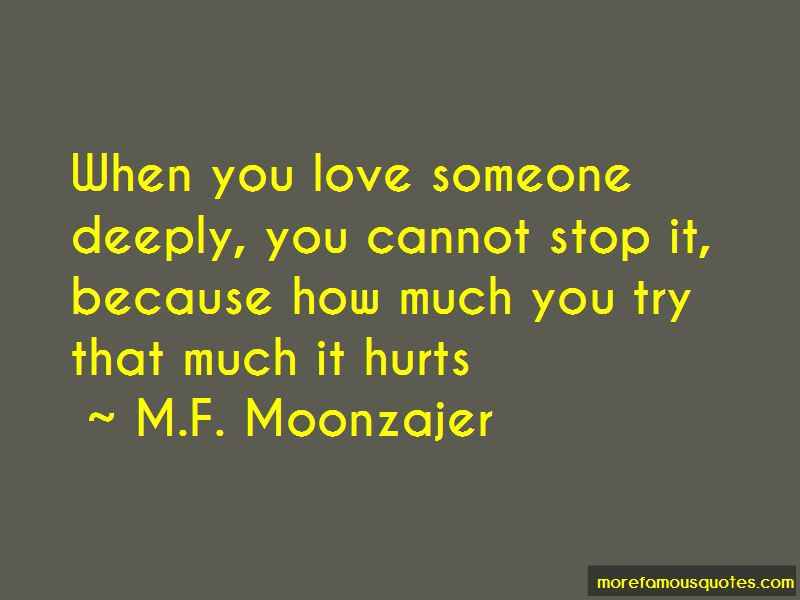 When Someone You Love Hurts You Deeply Quotes