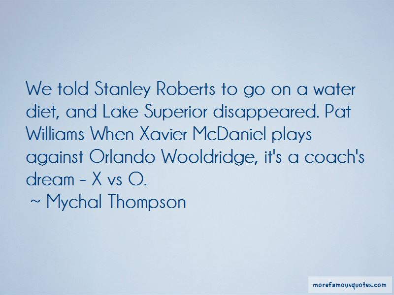 Xavier Mcdaniel Quotes