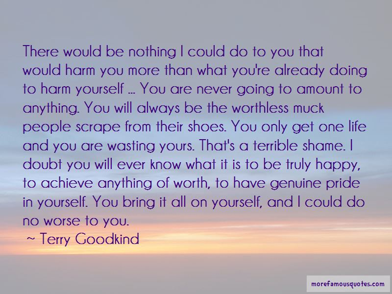 You Are Worthless To Me Quotes Pictures 4
