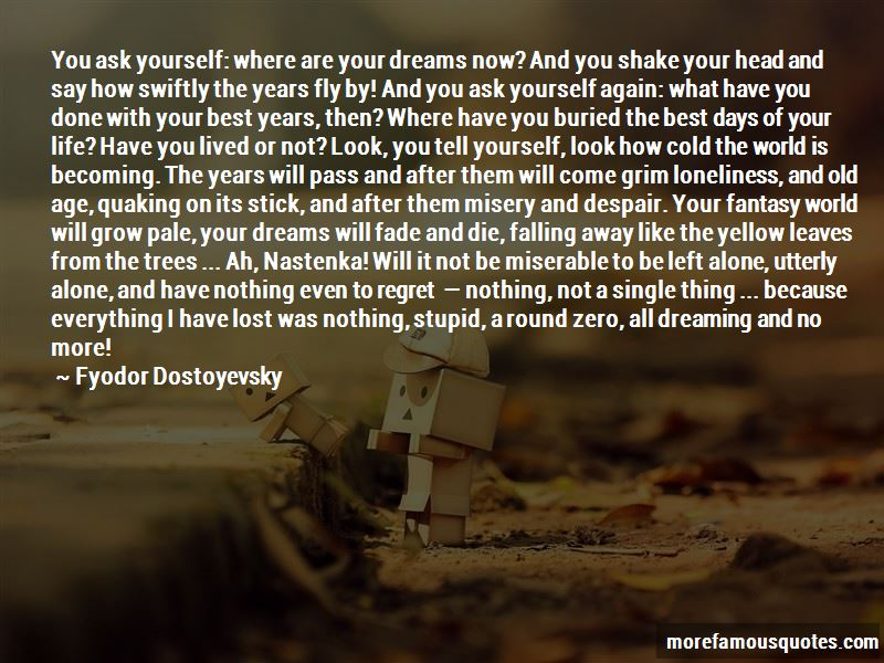 You Lost The Best Thing Quotes