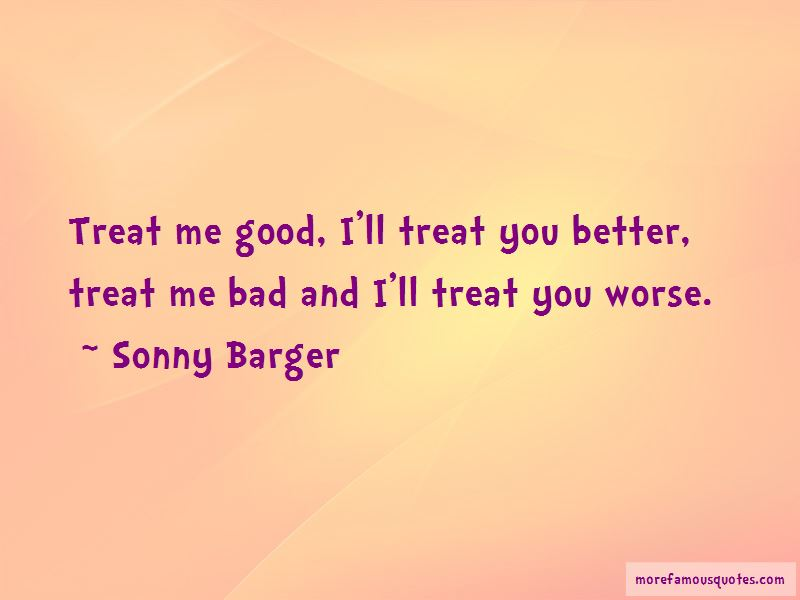 You Treat Me So Bad Quotes: Top 36 Quotes About You Treat