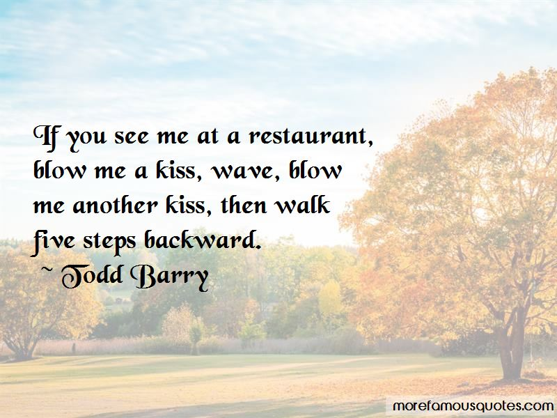 A Blow A Kiss Quotes
