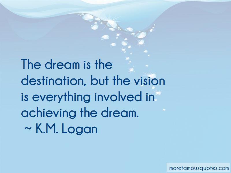 Achieving The Dream Quotes