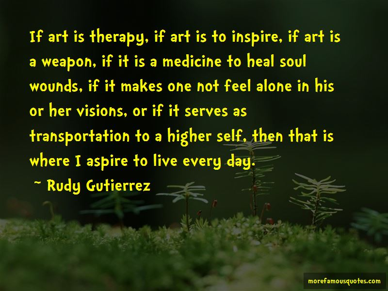 Art In Medicine Quotes Pictures 2