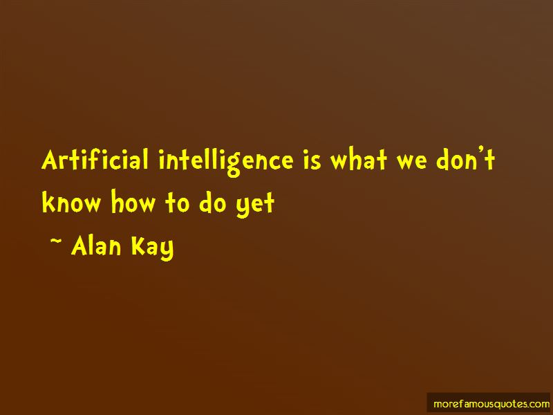 Artificial Intelligence Dr Know Quotes Pictures 2
