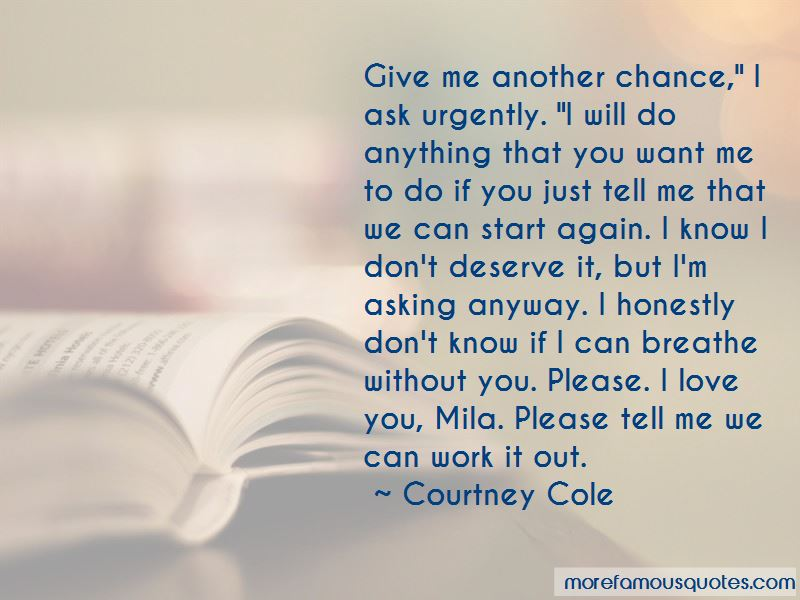 Asking For Another Chance Quotes Pictures 3