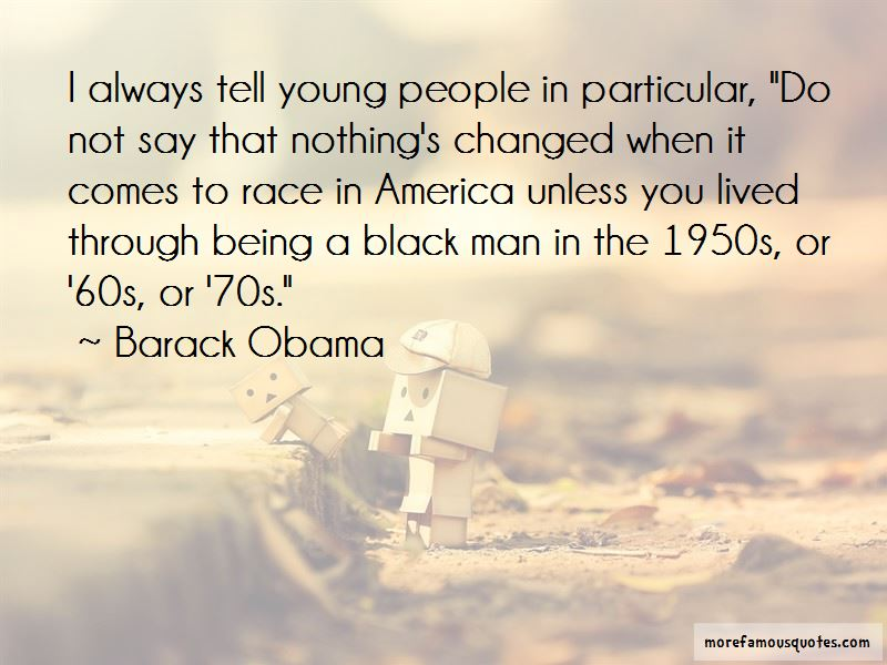 Being A Black Man Quotes