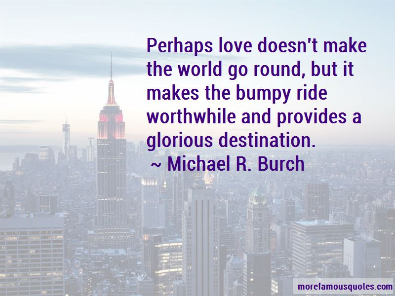Bumpy Love Quotes Pictures 4