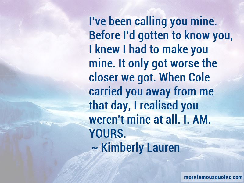Calling You Mine Quotes Pictures 2