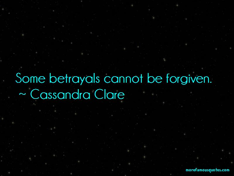 Cannot Be Forgiven Quotes