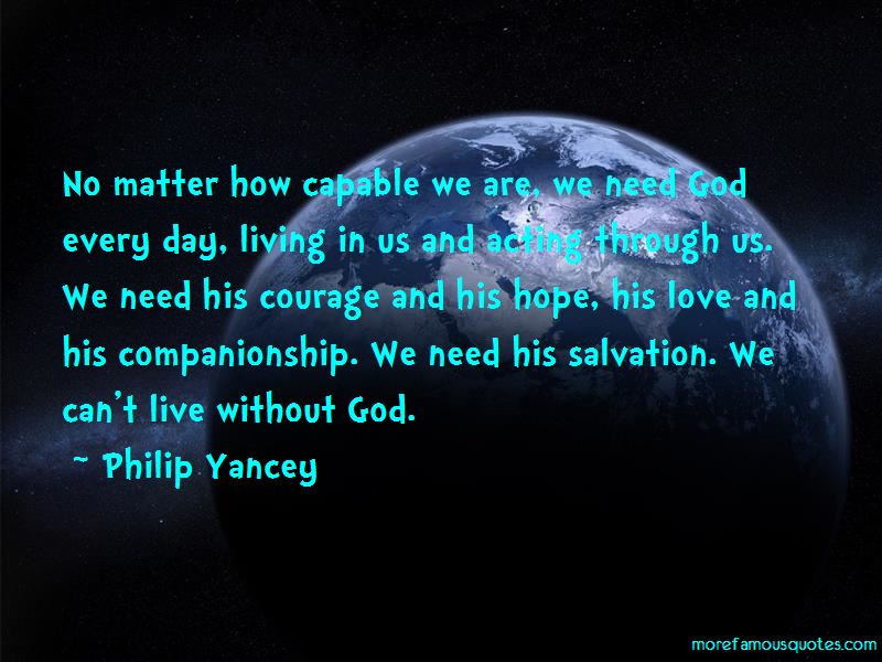 Can't Live Without God Quotes