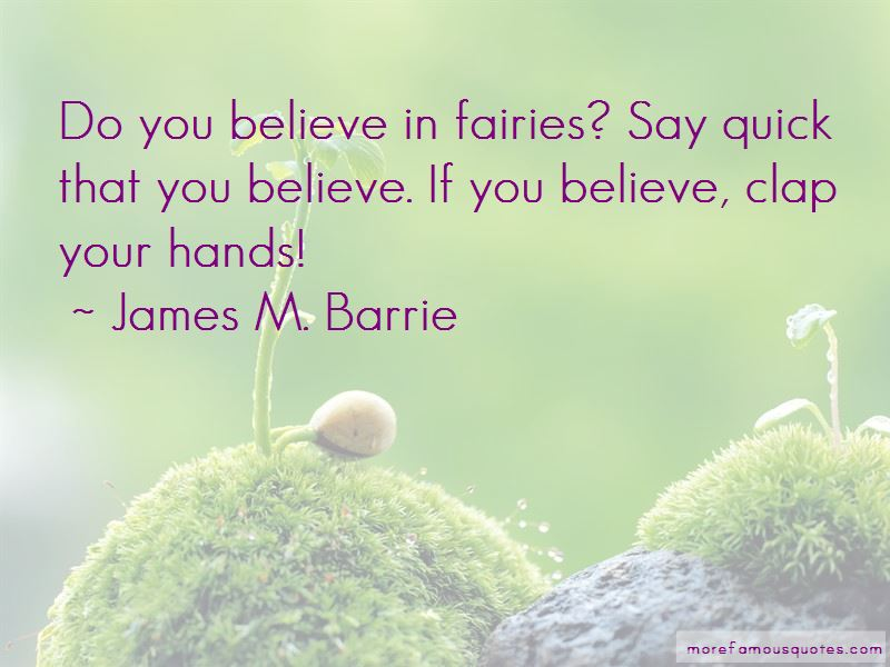 Clap Your Hands If You Believe Quotes Pictures 2