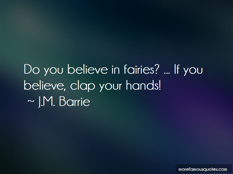 Clap Your Hands If You Believe Quotes