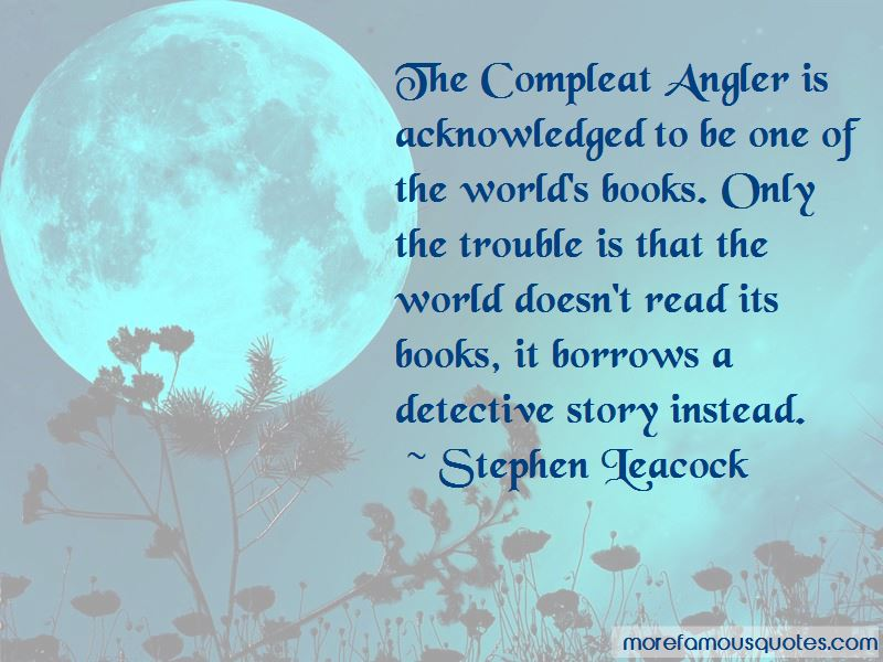 Compleat Angler Quotes