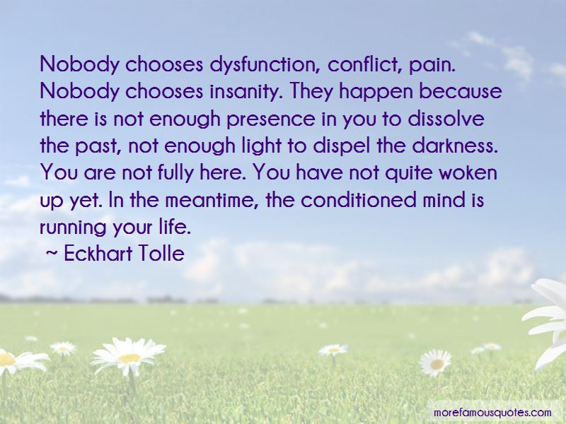 Conditioned Mind Quotes Pictures 3