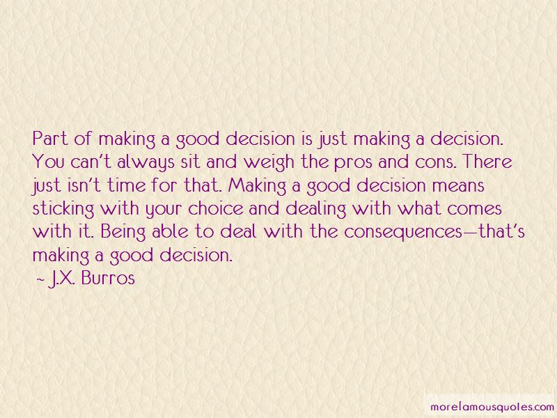 Consequences Of Decision Making Quotes Pictures 4