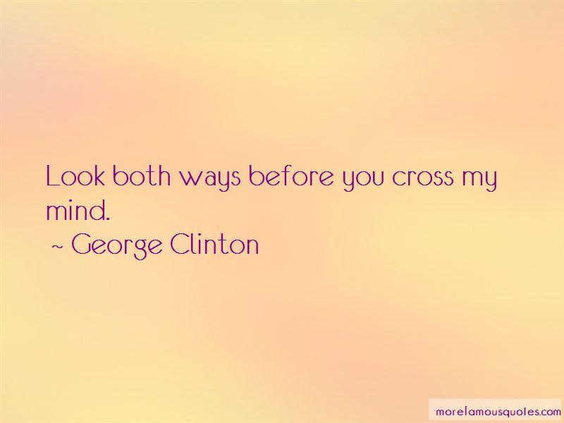 Cross My Mind Quotes