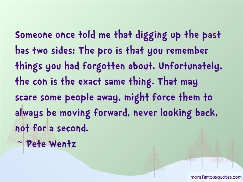 Digging In The Past Quotes Pictures 3