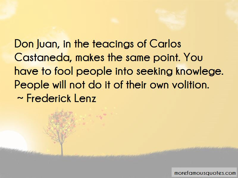 Don Juan Carlos Castaneda Quotes Pictures 3