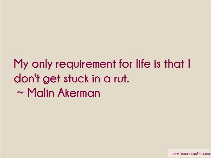 Don't Get Stuck In A Rut Quotes