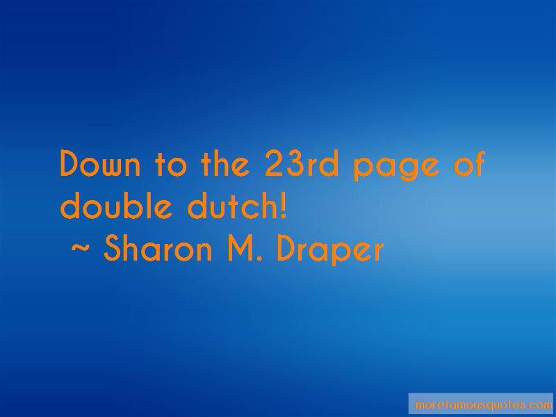 Double Dutch Quotes Pictures 2