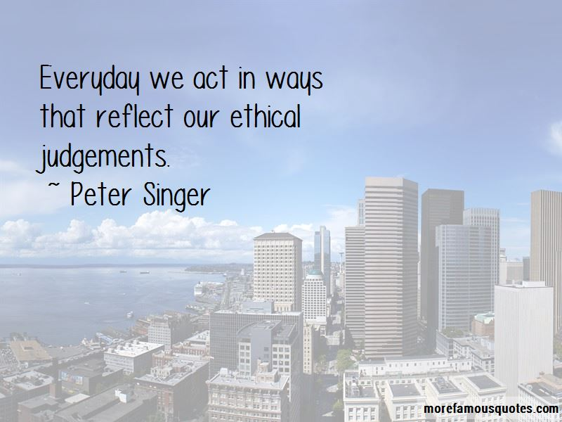 Ethical Judgements Quotes