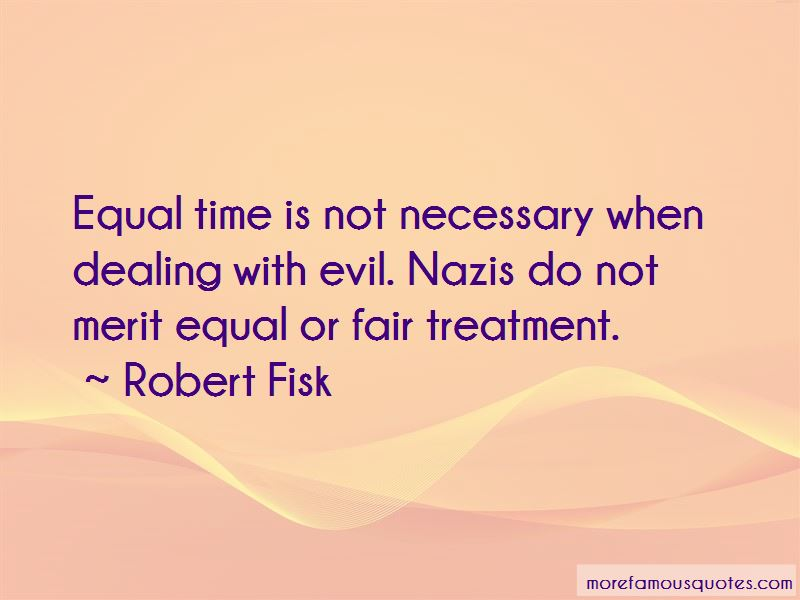 Fair And Equal Treatment Quotes Pictures 2