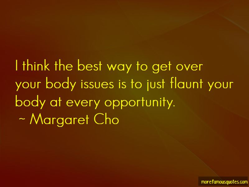 Flaunt Your Body Quotes
