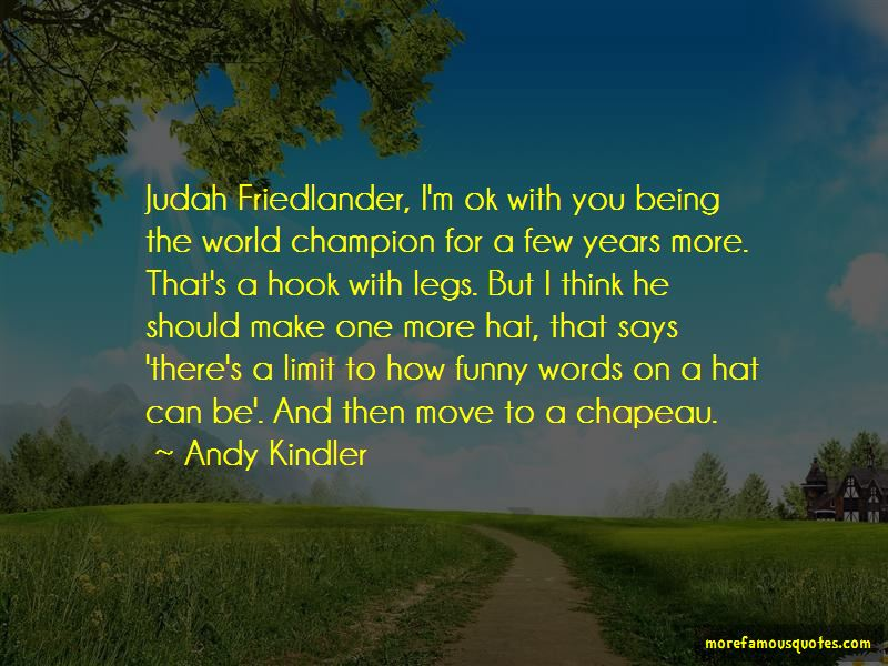 Friedlander Quotes Pictures 2