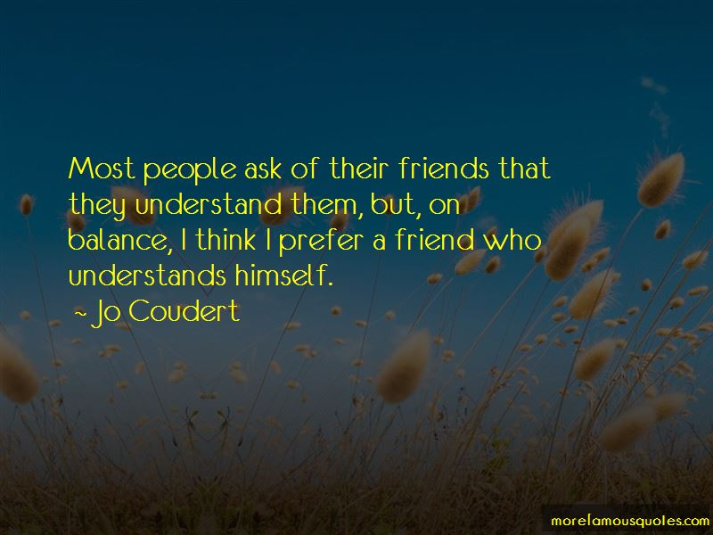 Friend Who Understands Quotes