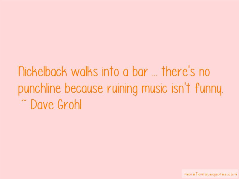 Funny Nickelback Quotes