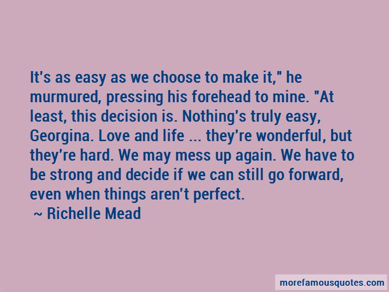 Hard To Decide Love Quotes Pictures 3