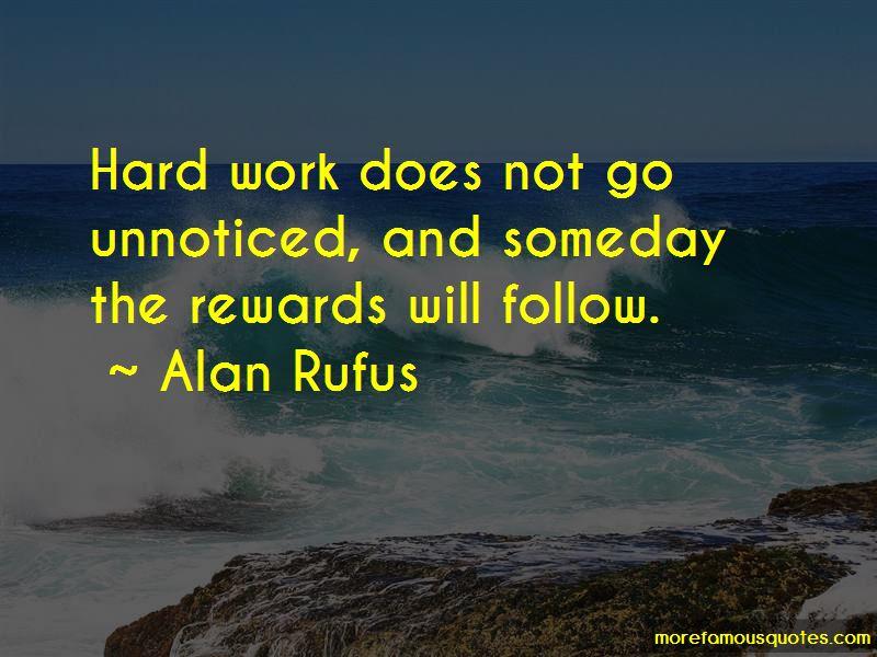Hard Work Unnoticed Quotes