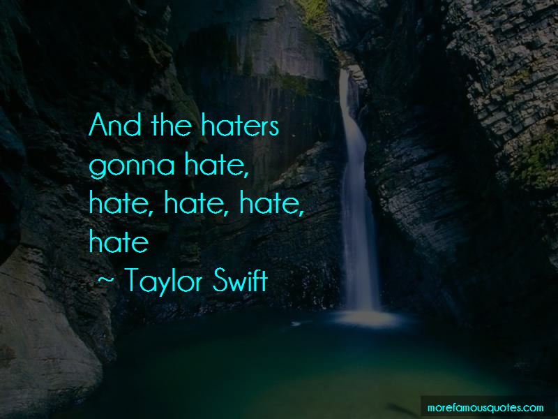 Haters Gonna Quotes Pictures 3