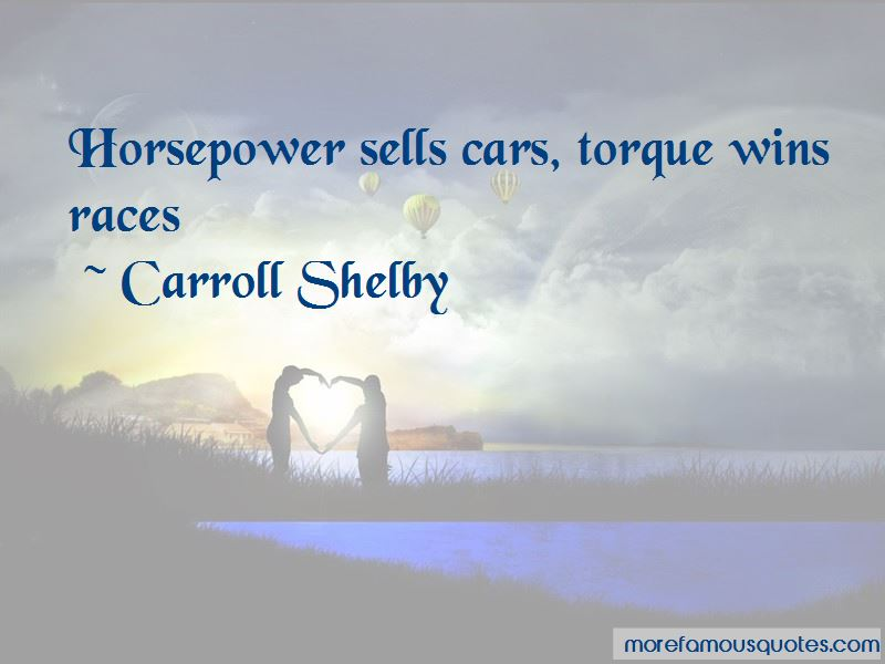 Horsepower And Torque Quotes