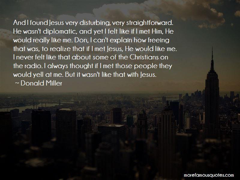 I Found Jesus Quotes