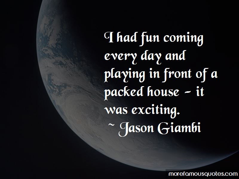 I Had Fun Quotes Pictures 4