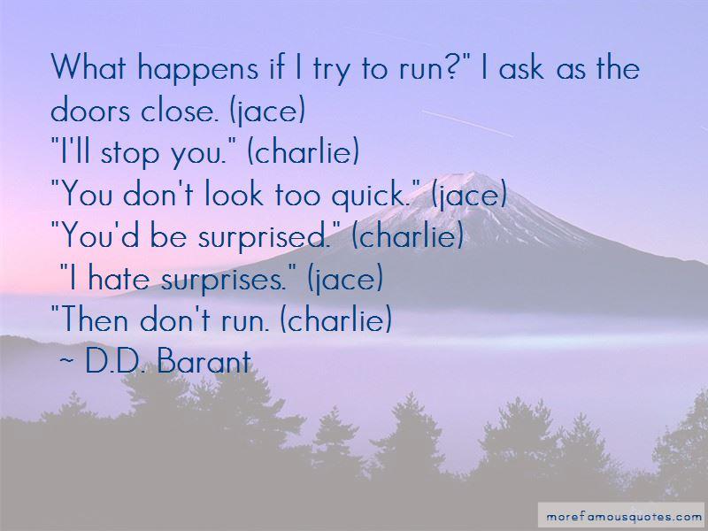 I Hate Surprises Quotes