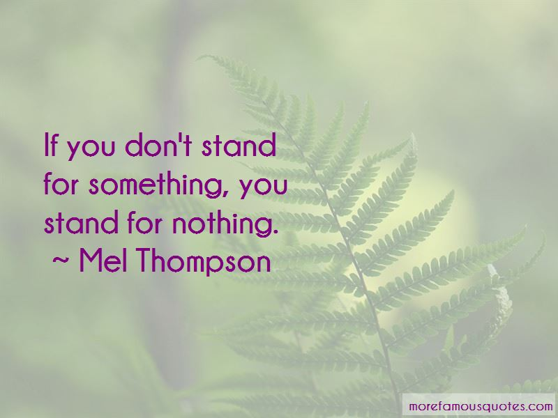 If You Don't Stand For Something Quotes