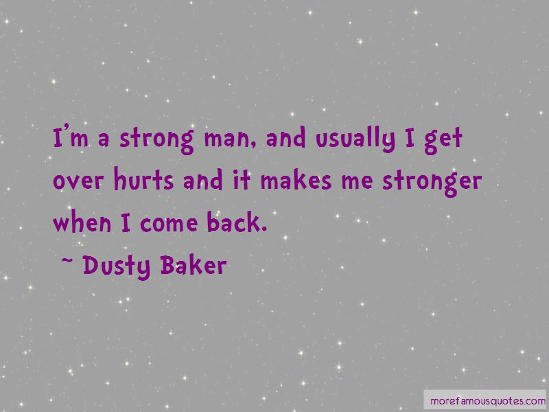 I'm A Strong Man Quotes