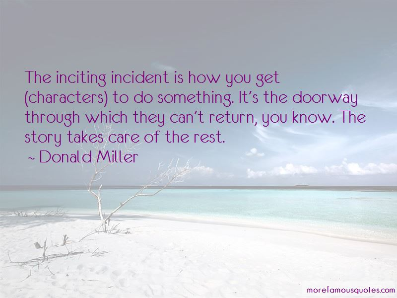 Inciting Incident Quotes Pictures 2