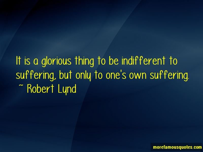 Indifferent To Suffering Quotes Pictures 2