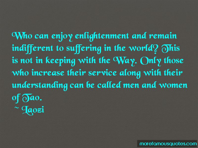 Indifferent To Suffering Quotes