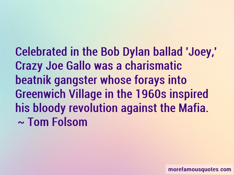 Joe Gallo Quotes