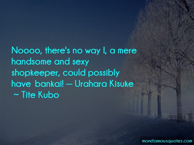Kisuke Quotes