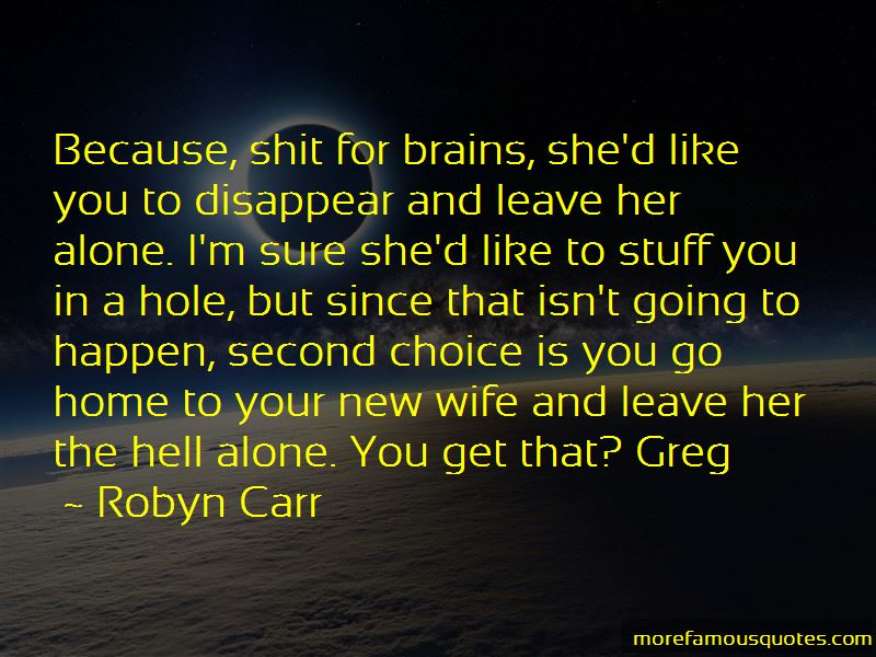 Leave Her Alone Quotes Pictures 4
